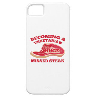Becoming A Vegetarian Is A Huge Missed Steak iPhone 5 Cover