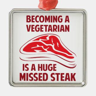 Becoming A Vegetarian Is A Huge Missed Steak Christmas Ornament