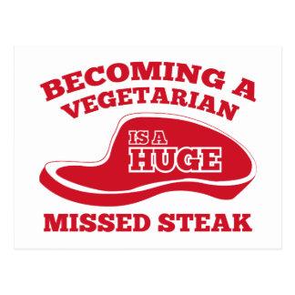 Becoming A Vegetarian Is A Huge Missed Steak Postcard