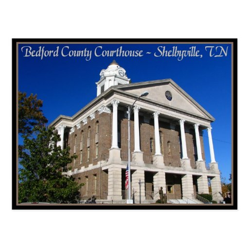 Bedford County Courthouse - Shelbyville, TN Postcards