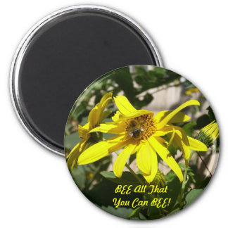 BEE All That You Can BEE! magnet