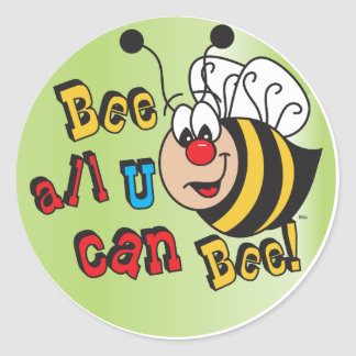 Bee All You Can Bee Round Sticker