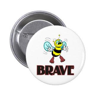 BEE BRAVE 6 CM ROUND BADGE