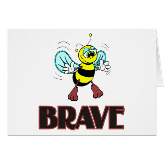 BEE BRAVE GREETING CARD
