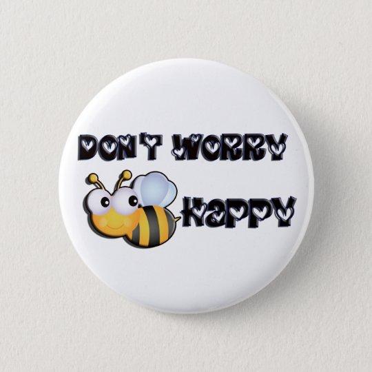Bee Happy 6 Cm Round Badge