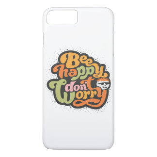 Bee happy, don't worry iPhone 7 plus case