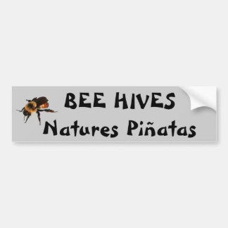 Bee Hives Natures Piñatas  Fortune Cookie Bumper Sticker