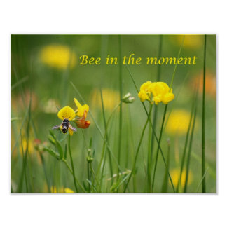 Bee in the moment poster