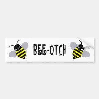 Bee-Otch Bumper Sticker