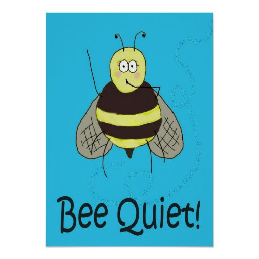 Bee Quiet Whimsical Poster Kerra Lindsey