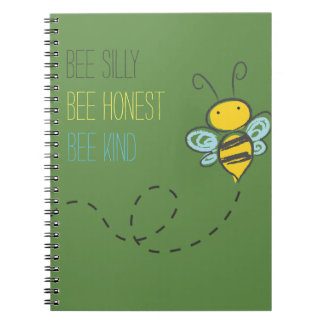 """Bee Silly Bee Honest Bee Kind"" Notebook"