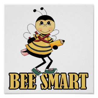 bee smart bumble bee with pencil poster