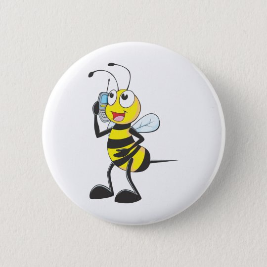 Bee Talking on Phone - Calling Someone 6 Cm Round Badge