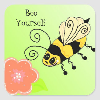 Bee Yourself  Bumble Bee Design Square Sticker