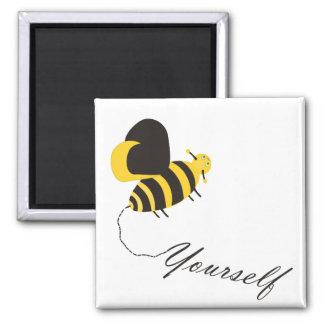 Bee Yourself Magnet