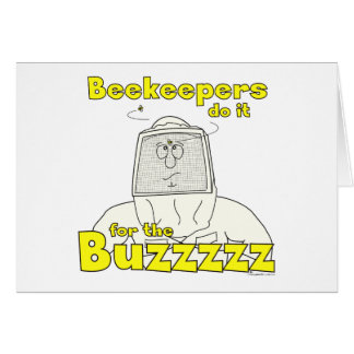 Beekeepers do it for the Buzzzzz - Cards