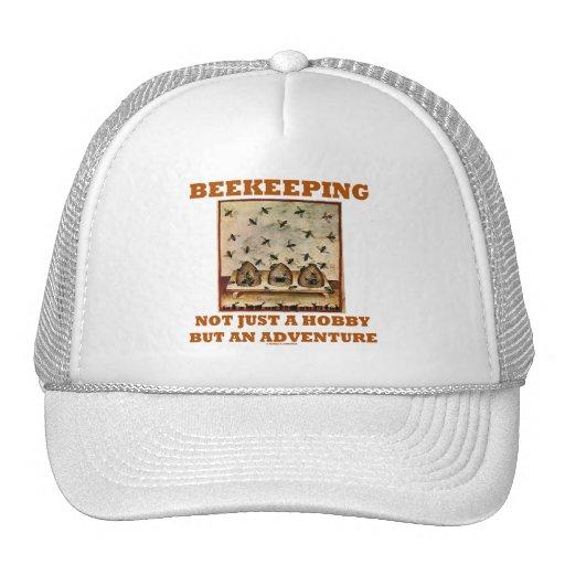 Beekeeping Not Just A Hobby But An Adventure Hat