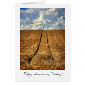 Been and Gone wheat field Happy Anniversay Darling Card