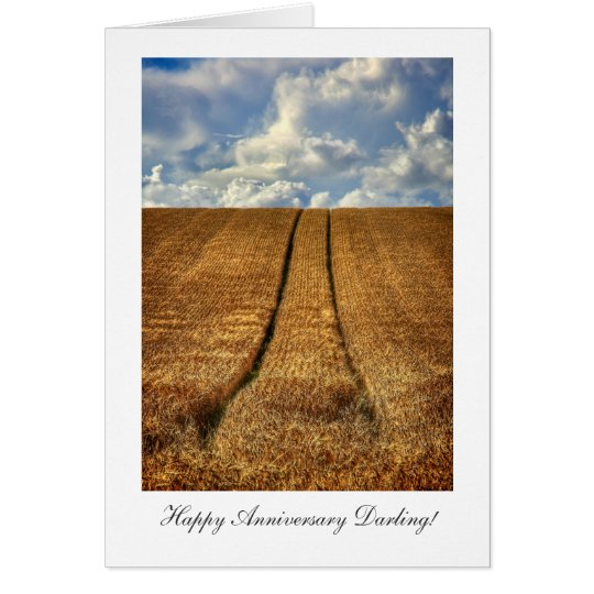 Been and Gone wheat field Happy Anniversay Darling