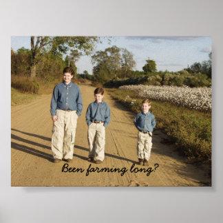 Been farming long? poster