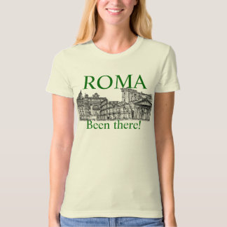 Been there!  Rome t-shirt