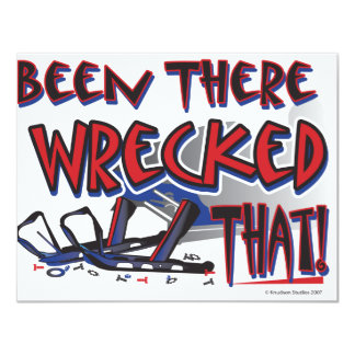 Been-There-Wrecked-That-[Co 11 Cm X 14 Cm Invitation Card