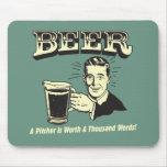Beer: A Pitcher Is Worth 1000 Words Mouse Mat