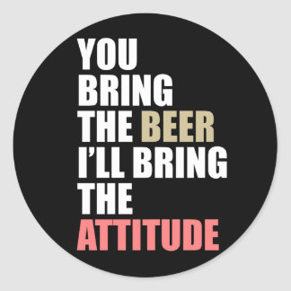 Beer, Attitude Classic Round Sticker