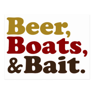 Beer Boats and Bait Fishing Post Card