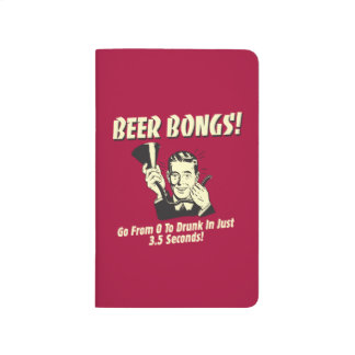 Beer Bongs: Go From 0 To Drunk In 3.5 Journal