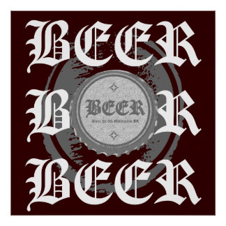 BEER! Bottle Cap, Grey & White on Burgundy Red Poster