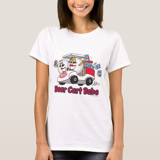 Beer Cart Babe Golf Tournament T-Shirt