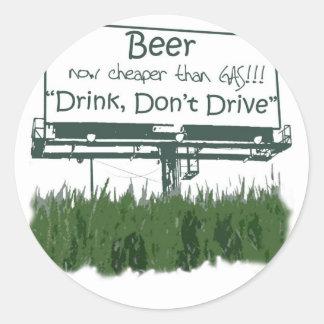 Beer - Cheaper Than Gas Round Sticker