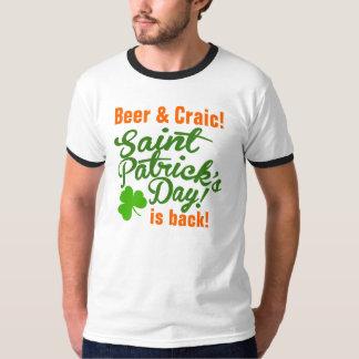Beer & Craic St Patricks Day is Back T-Shirt