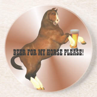 Beer For My Horse Coaster