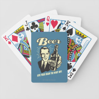 Beer: Give Your Brain the Night Off Bicycle Playing Cards