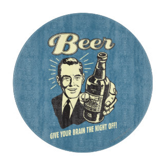 Beer: Give Your Brain the Night Off Cutting Board