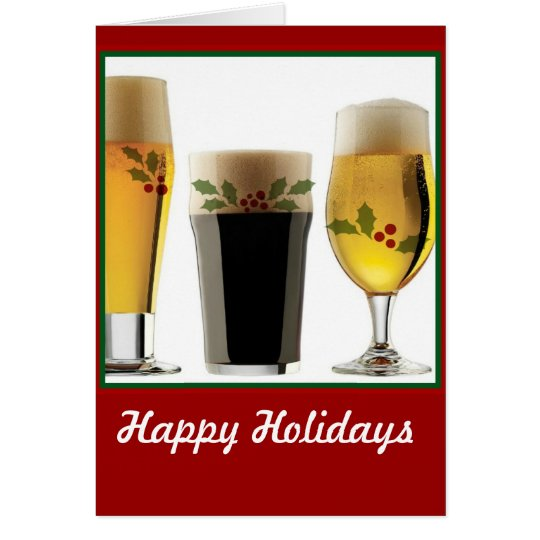 Beer Glasses Holiday Greetings Card