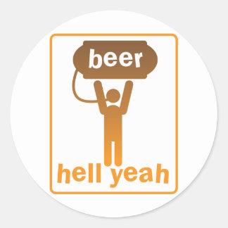 beer hell yeah! round sticker