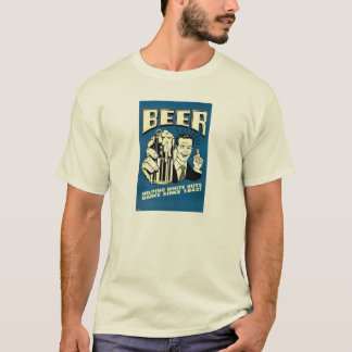 Beer - Helping White Guys Dance Since 1842 T-Shirt