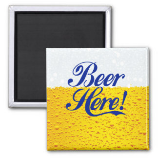 Beer Here! Square Magnet