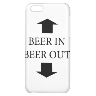 Beer In Beer Out Cover For iPhone 5C