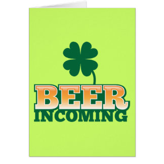 BEER INCOMING St Patricks day design for The Beer Greeting Cards