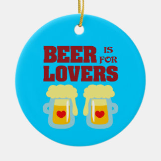 Beer Is For Lovers Round Ceramic Decoration