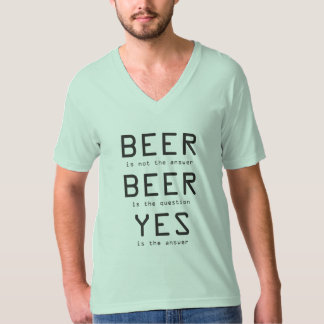 Beer Is Not The Answer Men's Green V-Neck T-Shirt
