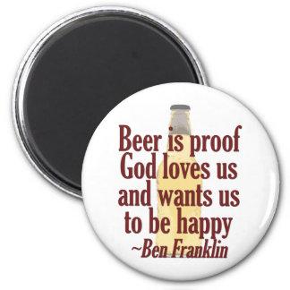 Beer is Proof 6 Cm Round Magnet