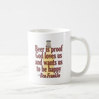 Beer is Proof Coffee Mugs