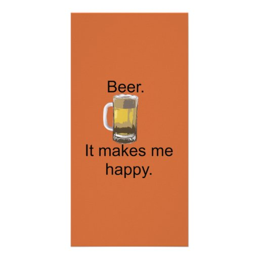 Beer. It Makes Me Happy. Photo Card Template
