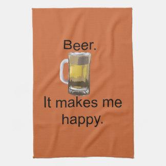 Beer. It Makes Me Happy. Tea Towel