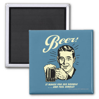 Beer: It Makes You See Double Magnet